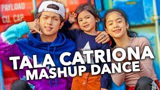 TALA x CATRIONA Mashup Siblings Dance | Ranz and Niana ft natalia