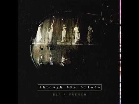 Blair French - Through The Blinds - Delsin Records (dsr-d2)