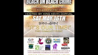 2nd Annual Black On Black Crime Solutions Panel