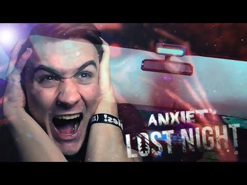 DO NOT GO OUTSIDE...   Anxiety: Lost Night (Ending)