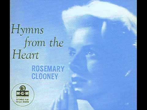 CHRISTIAN HYMN   Softly and Tenderly (Rosemary Clooney)