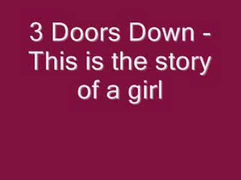 3 doors down - This is the story of a girl
