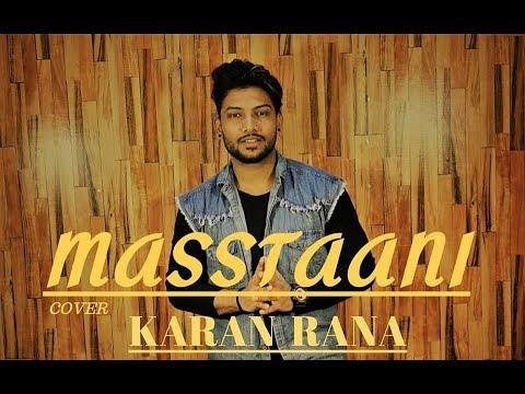 Masstaani | Cover | B PraaK | Jaani | Arvindr Khaira | Karan Rana | Latest Punjabi Song
