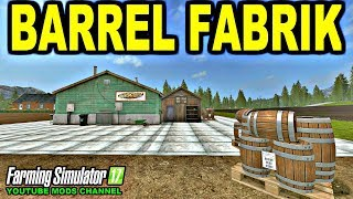 Farming Simulator 17  BARREL FABRIK