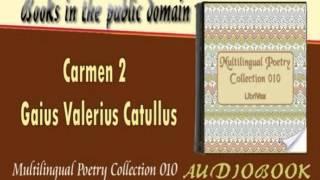 Carmen 2 Gaius Valerius Catullus Audiobook