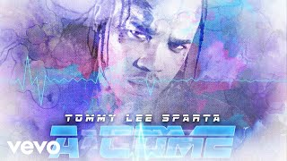 Tommy Lee Sparta - A Come (Official Audio)