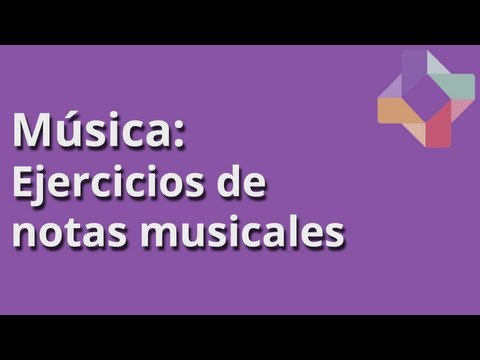 Ejercicios de notas musicales - Música - Educatina