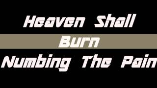 Heaven Shall Burn Numbing The Pain