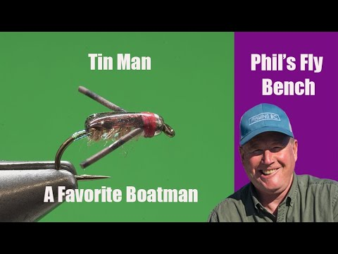 Tin Man-Phil Rowley Fly Fishing