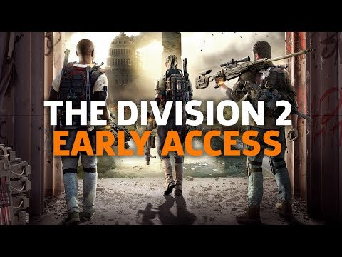 Division 2 Early Access Gameplay