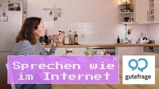 Sprechen wie im Internet: GuteFrage.net (Folge 11)