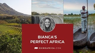 TRAVEL TO AFRICA - With Bianca's Perfect Africa | Rhino Africa