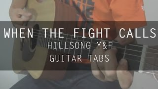 Gambar cover When The Fight Calls - Hillsong Young & Free Youth Revival (Cover Guitar)
