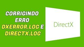 Problema de DirectX: DXError.log e DirectX.log - Windows 10 (Resolvido) - Steam, Blizzard, Origin,