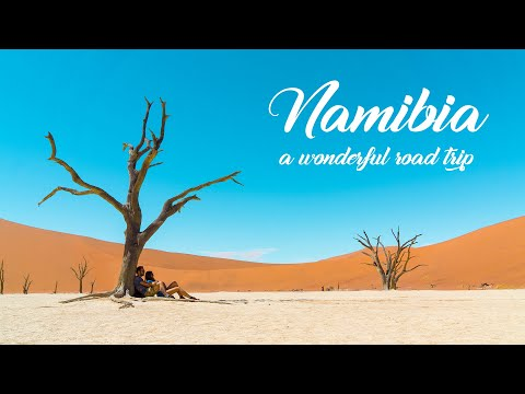 NAMIBIA - A Wonderful Road Trip
