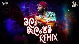 Bala Walapemi (Remix) Costa x Master D (NexTRo)