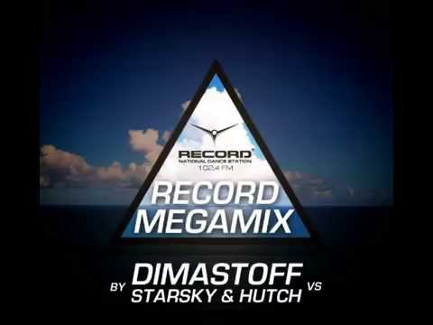 Record Megamix by DimastOFF vs  Starsky & Hutch -- Radio Record (11.02.2014)