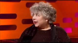 Miriam Margolyes is Hilarious.