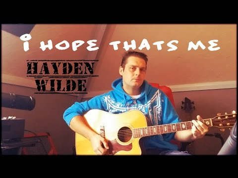 Hayden Wilde - I hope thats me - live - Brad Paisley cover