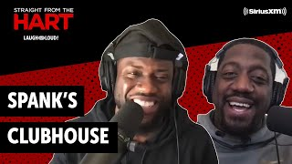Spank's Clubhouse: Sliding into Your DMs | Straight from the Hart | Laugh Out Loud Network