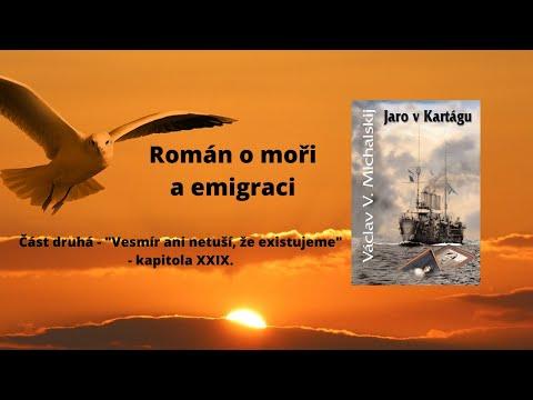 1.2.29. - Václav Michalskij – Jaro v Kartágu – kapitola XIX. (audio, mluvené slovo) from YouTube · Duration:  7 minutes 6 seconds