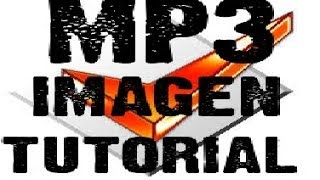 ALHUBOPC- Como ponerle imagen a una cancion mp3