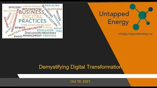 Untapped Energy   Oct 19 2021 Meetup - Demystifying Digital Transformation