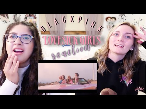 BLACKPINK- Lovesick Girls MV Reaction