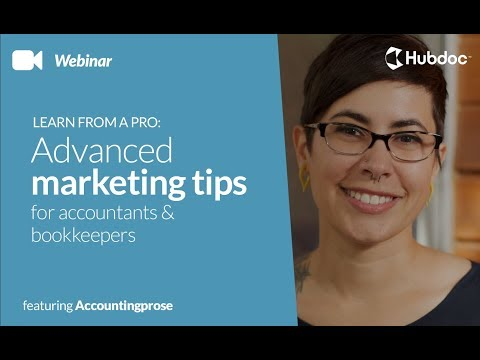 Learn from a Pro: Advanced Marketing Tips for Accountants & Bookkeepers
