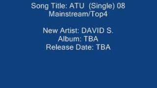 Song Title: ATU (Single) 08 Mainstream / Top 40