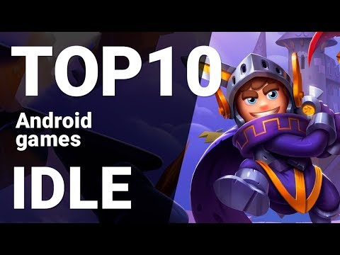 Top 10 Idle Games for Android 2019 [1080p/60fps]