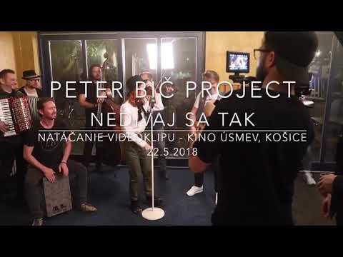 Peter Bič Project - Nedívaj sa tak (natáčanie videoklipu)