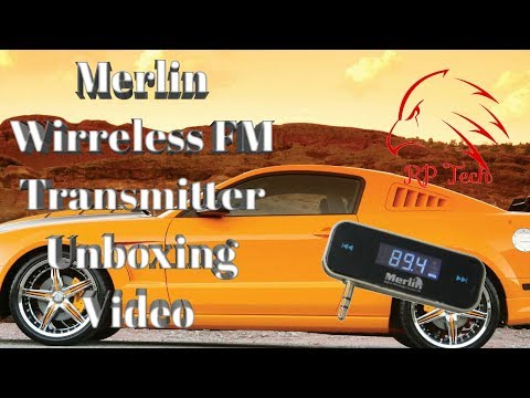 Merlin Wireless FM Transmitter Unboxing & Explanation Video