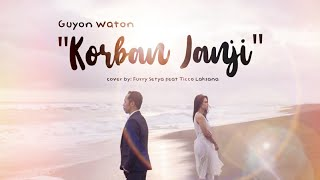 [5.03 MB] KORBAN JANJI - GuyonWaton ( cover )