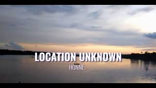 Download Mp3 Honne   Location Unknown   Lyrics  Terjemahan