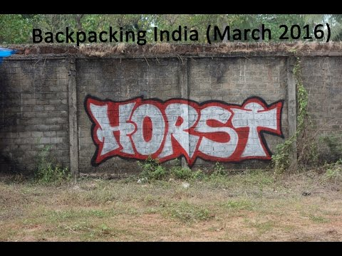 Backpacking India, March 2016 (Mumbai to Chennai)