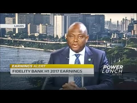 Fidelity Bank's impressive H1 2017 results- CNBC Africa