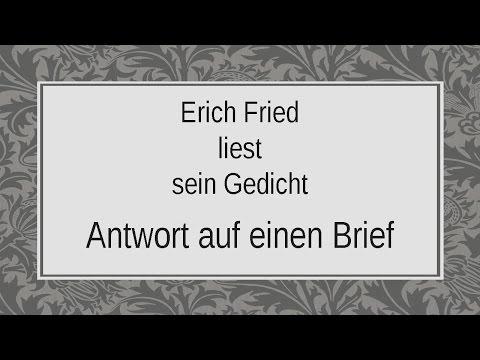 """Erich Fried """"Antwort auf einen Brief"""""""