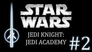 Star Wars Jedi Knight: Jedi Academy: Part 2 - Jedi Training - BubbaB