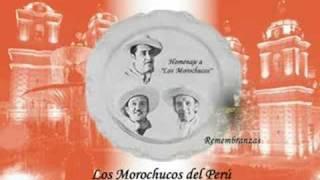 Los Morochucos - Remembranzas