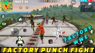 GARENA FREE FIRE FACTORY WWE - FF FIST FIGHT ON FACTORY ROOF - FACTORY KING CHALLENGE VIDEO FREEFIRE