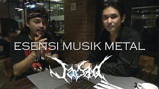 Esensi Musik Metal Bagi Kehidupan feat. Man JASAD