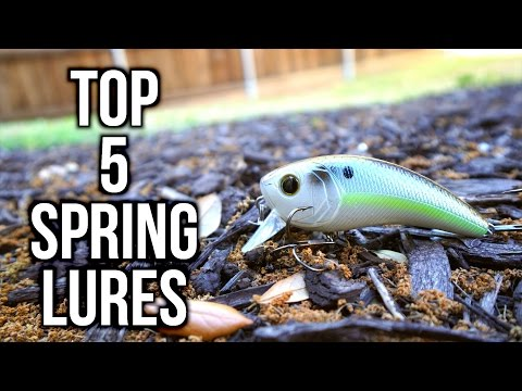TOP 5 SPRING BASS FISHING LURES 2017