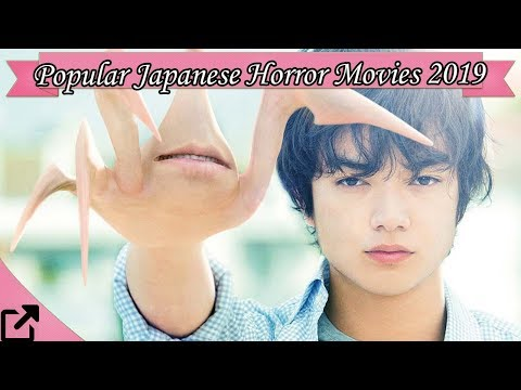 Top 10 Popular Japanese Horror Movies 2019