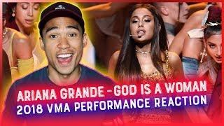 ARIANA GRANDE - GOD IS A WOMAN (2018 VMA PERFORMANCE) REACTION // RWRG