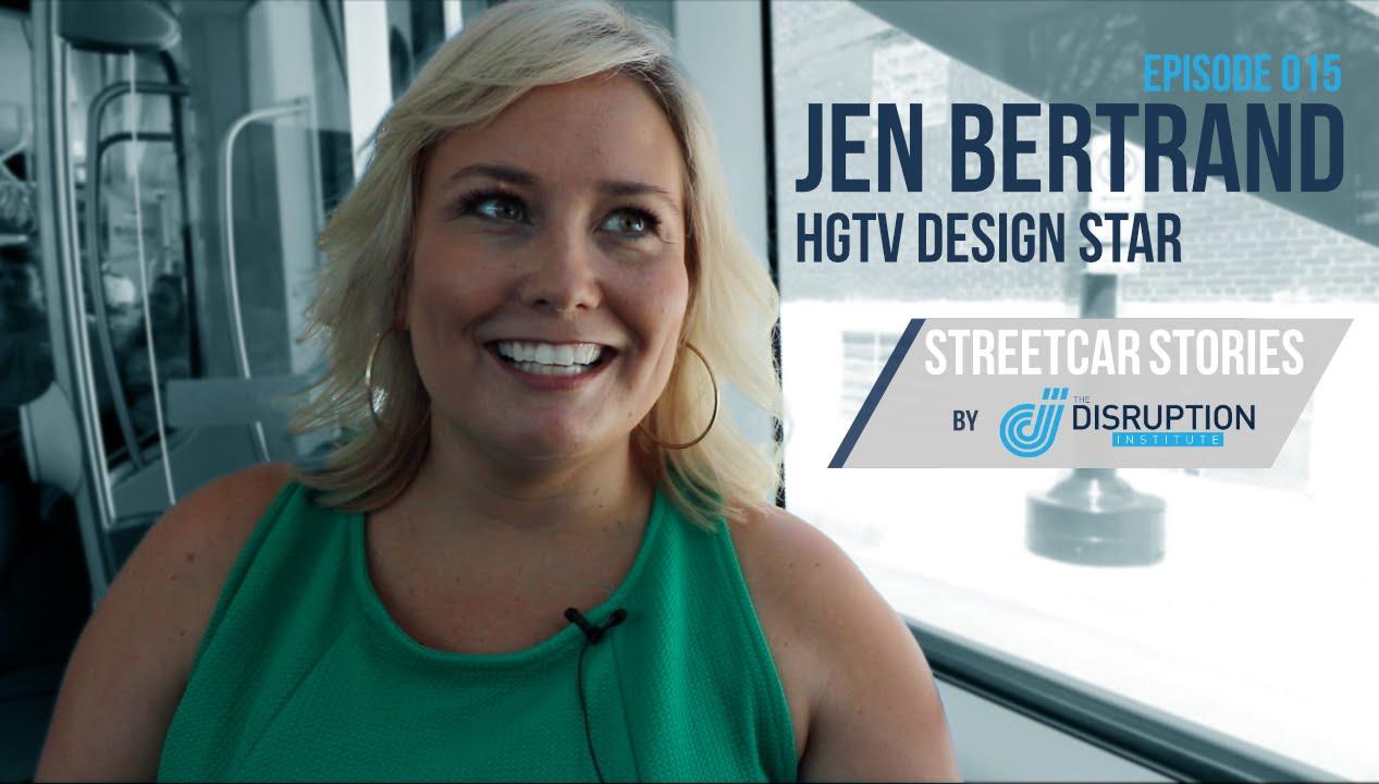 Streetcar Stories Episode 015 Jen Bertrand Hgtv Design Star