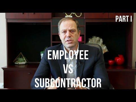 Employee Vs Subcontractor Part I