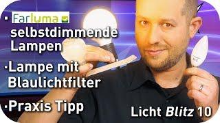 Leuchten mit Farluma dimmbar machen - Lampe mit Blaulichtfilter - Praxis Tipp - Lichtblitz 10