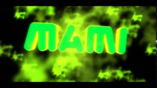 Size İmtro Mami      (İndirme Açıklamada)