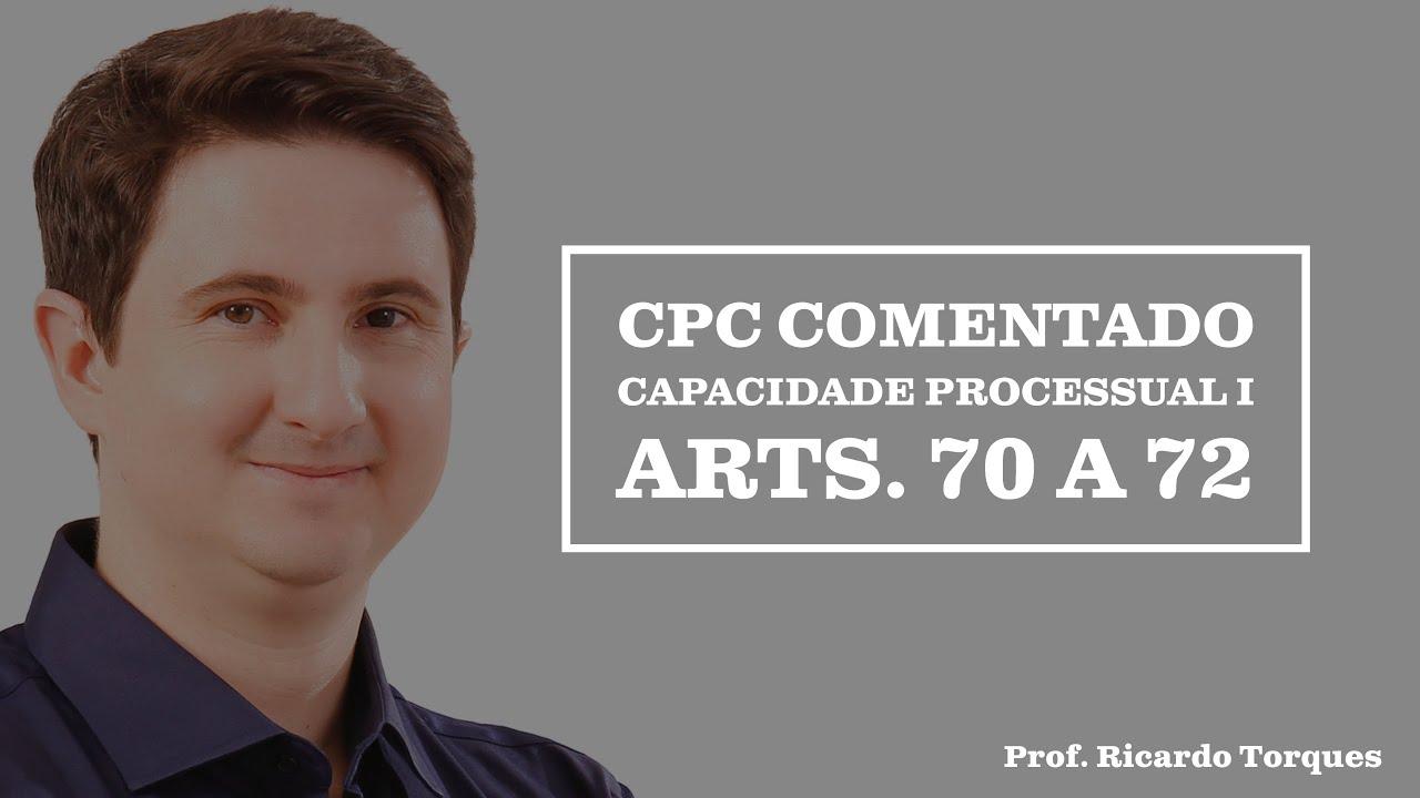 Capacidade Processual I - CPC Comentado